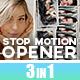 Stop motion Opener