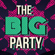 The Big Party Promo