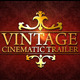 Vintage Cinematic Trailer Pack