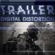 Trailer Digital Distortion