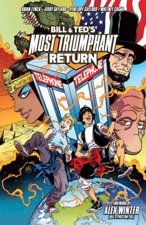 BILL & TED MOST TRIUMPHANT RETURN TP VOL 01 (MR)