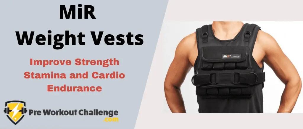 MiR Weight Vests - Improve Strength Stamina and Cardio ...