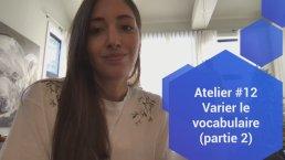 Atelier #12 Varier le vocabulaire (partie 2)