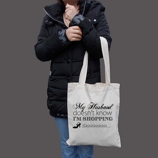 Woman Holding Husband Doesnt Know Im Shopping Tote Bag