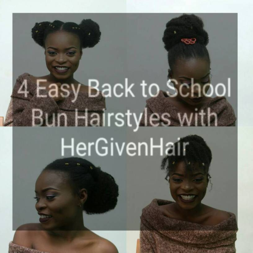 Natural Hair 4 Easy Back To School Bun Hairstyles With