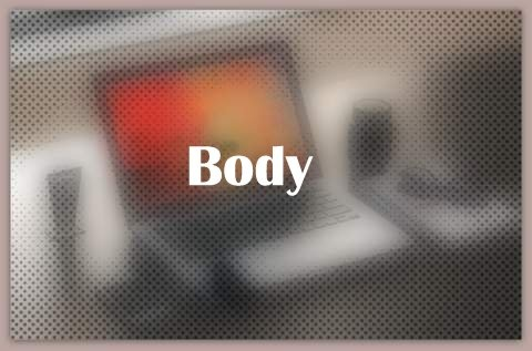 About Body