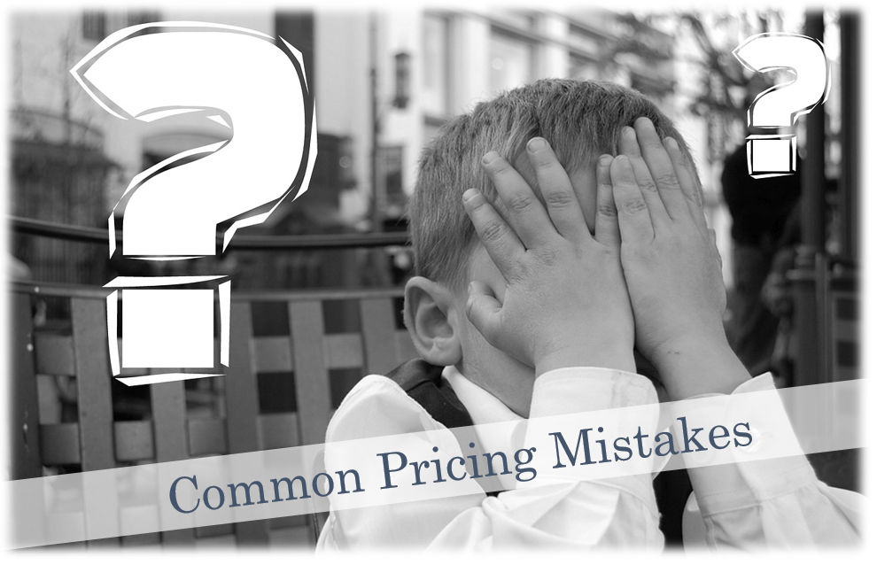 Common Pricing Mistakes