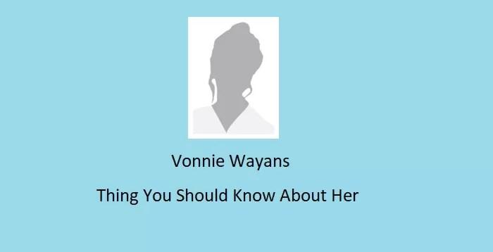 Vonnie Wayans