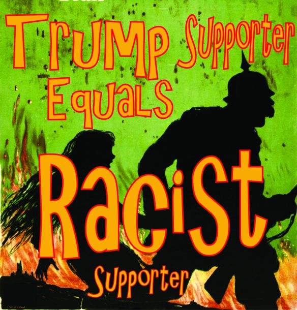 Trump Supporter equals Racist Supporter