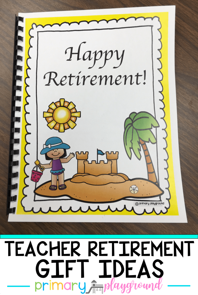 Know a teacher that will be retiring this year? Here's a fun Teacher Retirement Gift Idea from the class.