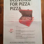 Pizza Pizza Globe and Mail Ad re Unaddressed Admail from Prime Data