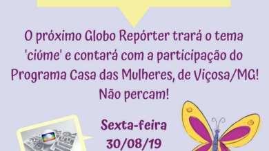 Photo of CASA DAS MULHERES DE VIÇOSA PARTICIPARÁ DE REPORTAGEM NO GLOBO REPÓRTER