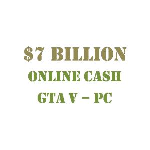 GTA 5 PC Online Cash $7 Billion