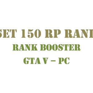 GTA 5 PC Rank Booster Set 150 RP Rank