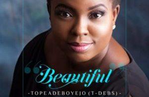 Audio: Tope Adeboyejo – Beautiful