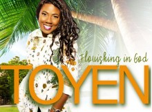 AUDIO: Toyen – Flourishing In God