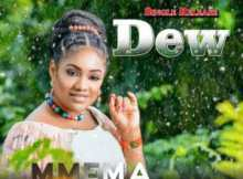 Free Download Mmema Kufre – Dew (AUDIO)