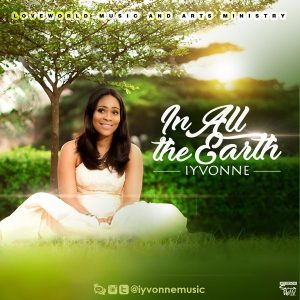 IYVONNE – In All The Earth