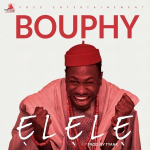 Bouphy – Elele