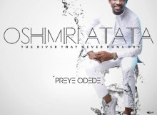 Free Mp3 Download Preye Odede – Oshimiri Atata (Feat. Generation Of Praise) 2017