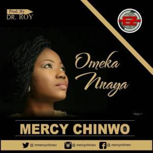 Mercy Chinwo – Ome Kannaya