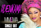 Mmema – Adenkama (Pampered)