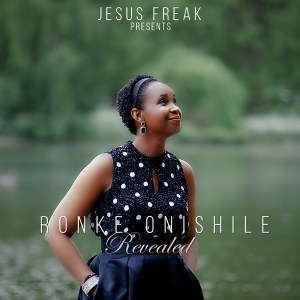 Ronke Onishile – Revealed