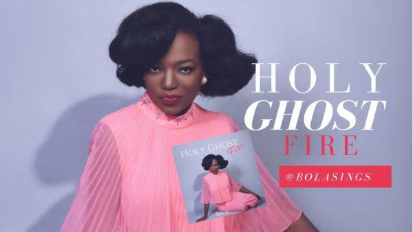 BolaSings Holy Ghost Fire