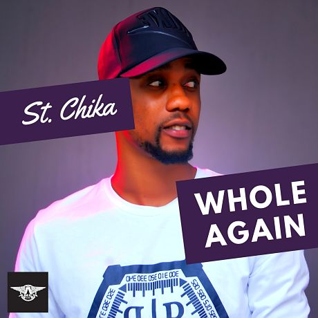 Download Music:Whole Again (Mp3 + Video + lyrics) by St. Chika