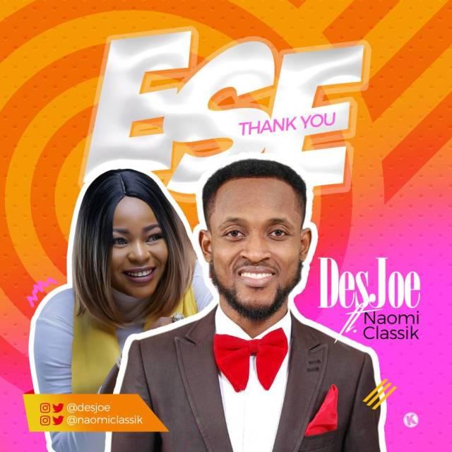 Download Music:  Ese Mp3 by DesJoe Ft. Naomiclassik