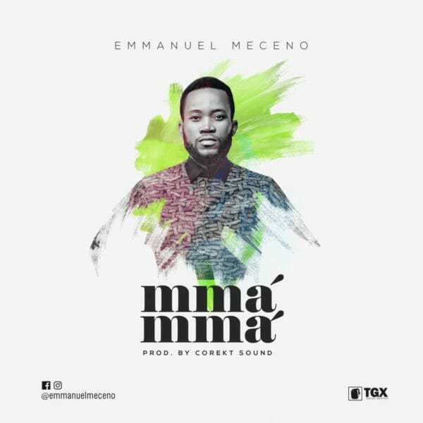 Download Music: Mma Mma Mp3 by Emmanuel Meceno