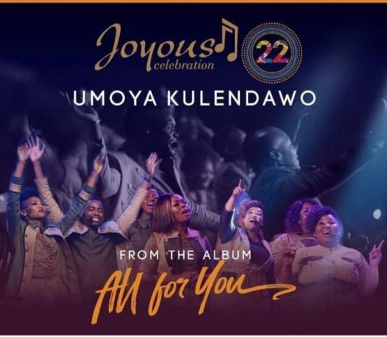 Download Umoya Kulendawo +lyrics by Joyous Celebration