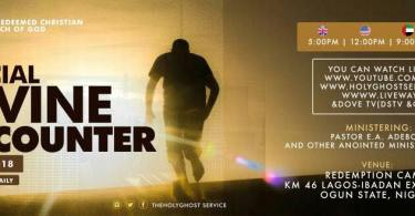 Feb. 2018 RCCG Special Divine Encounter by Pastor E.A. Adeboye| Date: 5th - 9th, Time: 7PM