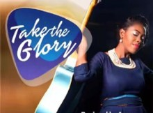Download Music: Take The Glory Mp3 +lyrics by Doyin Godwin