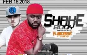 Download Music: Shake Body Mp3 by Vumomse ft. B-Ganhs