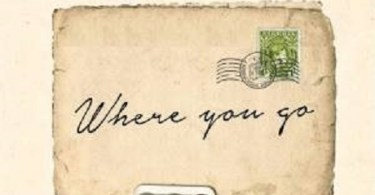 Download Music: Where You Go Mp3 +lyrics by Phrance