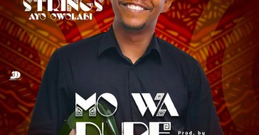 Download Music: Mo Wa Dupe (Gratitude) Mp3 By Ay Strings