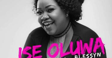 Download Music: Ise Oluwa Mp3 by Blessyn