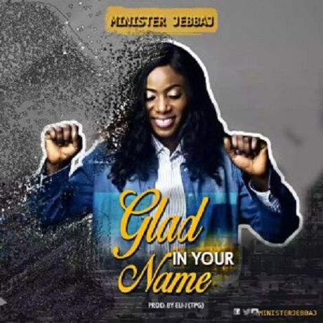 Download music: Glad In Your Name Mp3 by JebbaJ