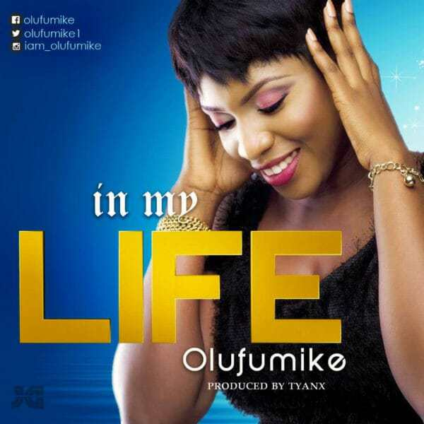 Download Music: In My Life Mp3 By Olufumike