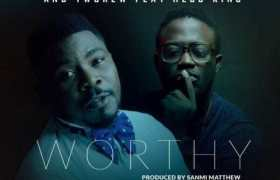 Download Music: Worthy Mp3 By Sage & Twcrew Ft. Hessking