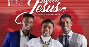 Download Music: Sweet Jesus Mp3 By Alabaster Crew