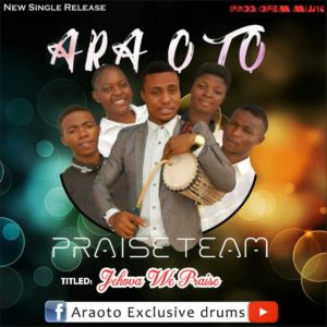 Download Music Jehovah We Praise Mp3 By Ara oto