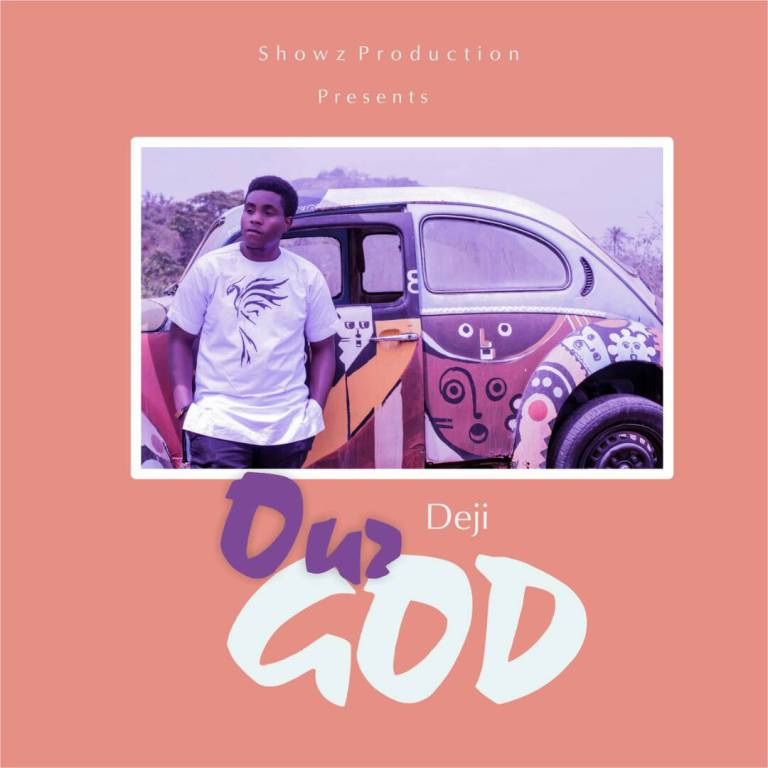 Download Music Our God Mp3 By Deji
