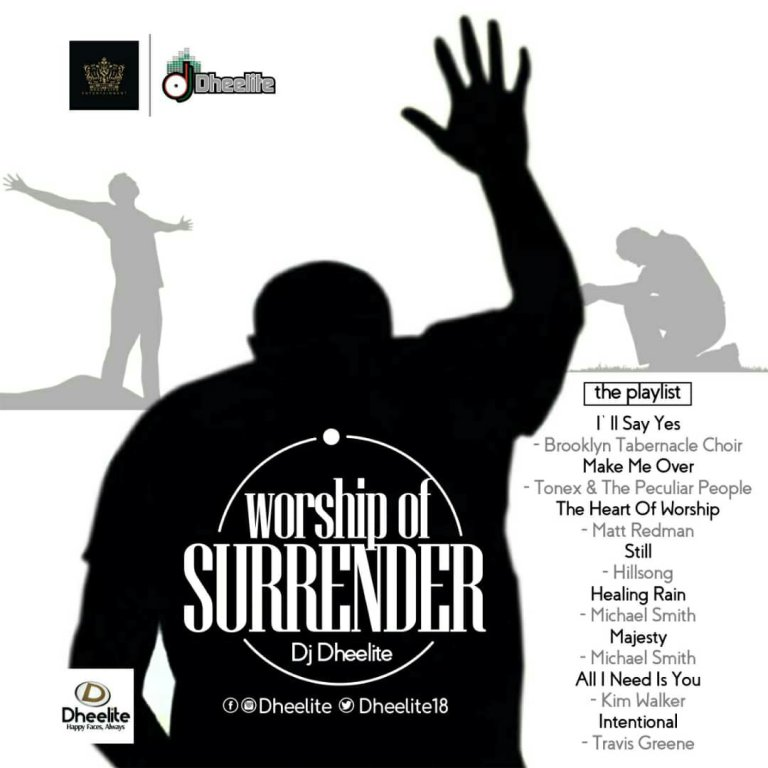Dj Dheelite – Worship Of Surrender [Mixtape Mp3 Download]