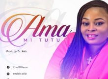 Download Music Ama Mi Tutu Mp3 By Eno Williams Ft. Sampraise D'Oracle