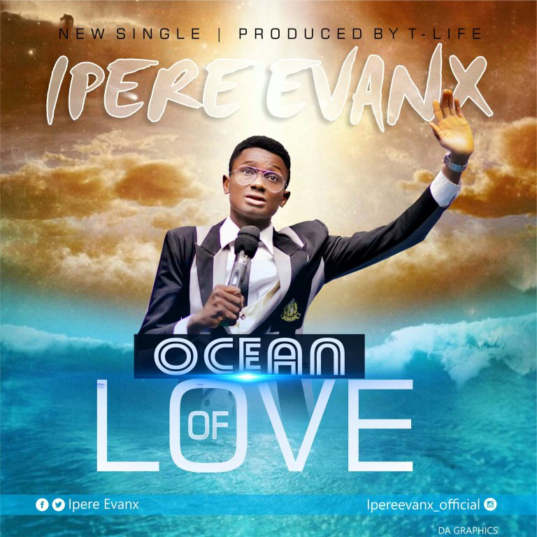 Download Music Ocean Of Love Mp3 By Ipere Evanx