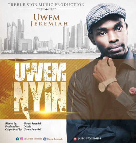 Download Music Uwem Nyin Mp3 By Uwem Jeremiah