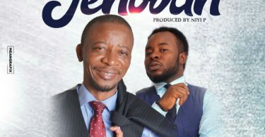 "Download Music ""Jehovah"" Mp3 By Dr Paul Ft. Prospa Ochimana"