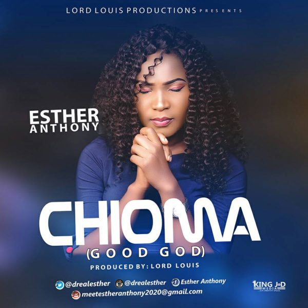 Download Music Chioma Mp3 by Esther Anthony